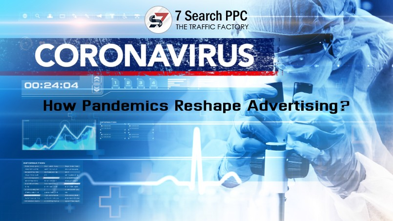 Pandemics Reshape Advertising